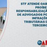 Importante vitória da advocacia: em ADI ajuizada pela OAB Nacional, o STF declarou unanimemente a inconstitucionalidade da Lei 7098/1998 do Estado do Mato Grosso, que permitia a responsabilização solidária do advogado em infrações tributárias.