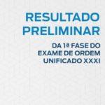 Candidatos e candidatas já podem conferir o resultado preliminar da 1ª fase (prova objetiva) do XXXI Exame de Ordem Unificado.