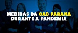 Medidas da OAB Paraná durante a pandemia