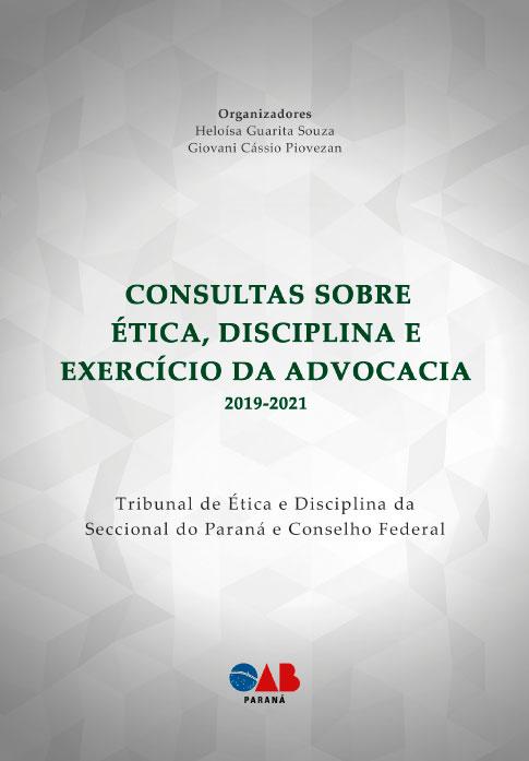 Consultas sobre Ética, disciplina e exercício da advocacia