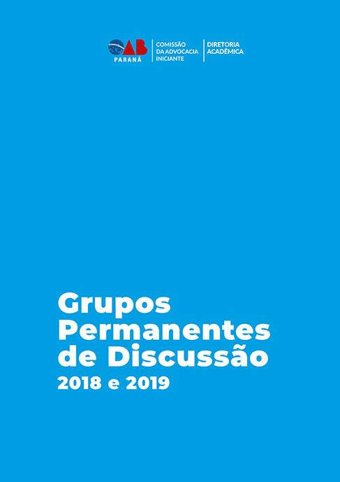 Grupos Permanentes de Discussão 2018 e 2019