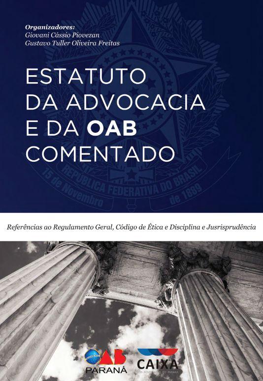 Estatuto da Advocacia e da OAB Comentado