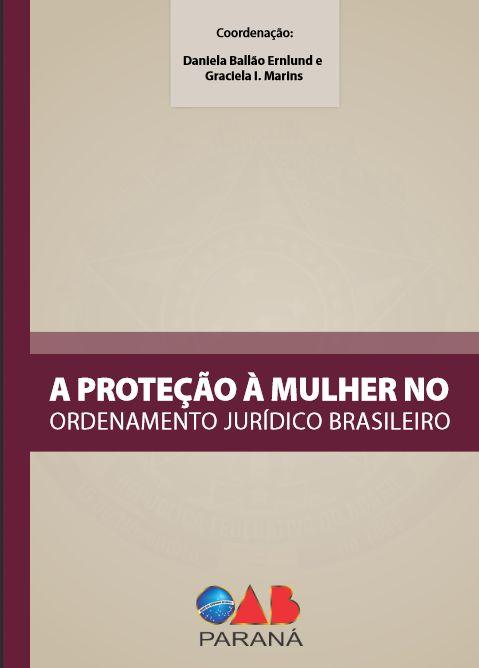 Proteção à Mulher no Ordenamento Jurídico Brasileiro