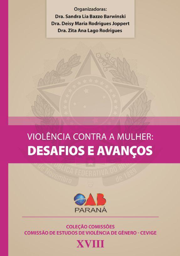 Violência contra a mulher: desafios e avanços