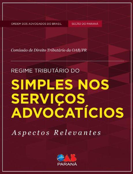 Regime Tributário do Simples dos Serviços Advocatícios