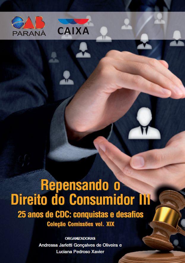 Repensando o Direito do Consumidor: 25 Anos de CDC, Conquistas e Desafios